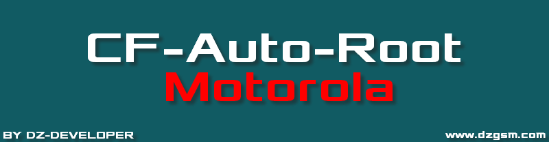 CF-Auto-Root ���� Root ������ Motorola